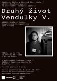 Výstava Druhý život Vendulky V.