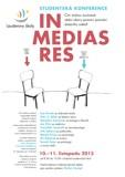 In Medias Res – studentská konference